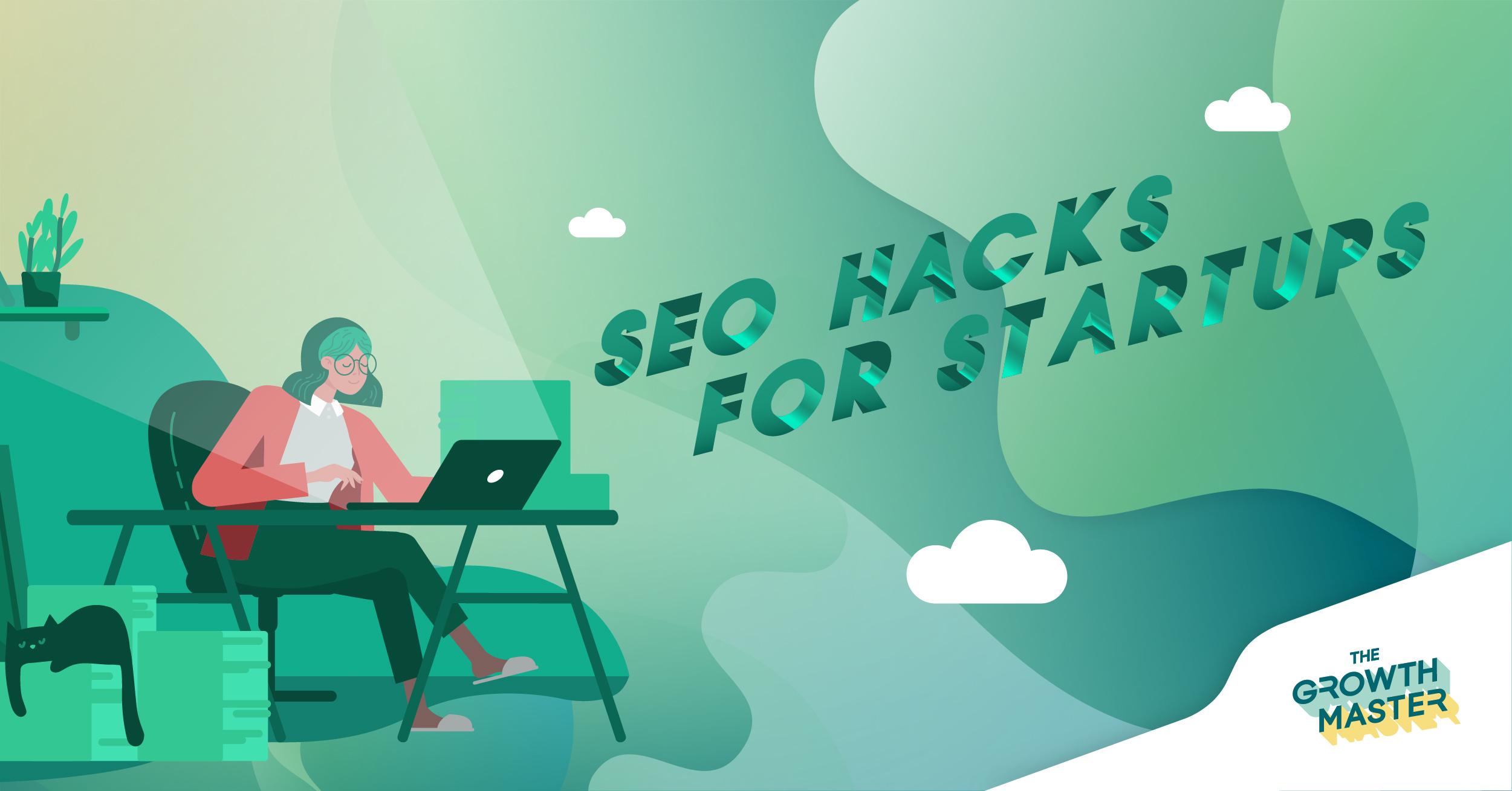 SEO Hacks for Startups: 8 เทคนิค SEO ทำน้อยได้มาก ไม่เปลืองงบ สำหรับสตาร์ทอัพ