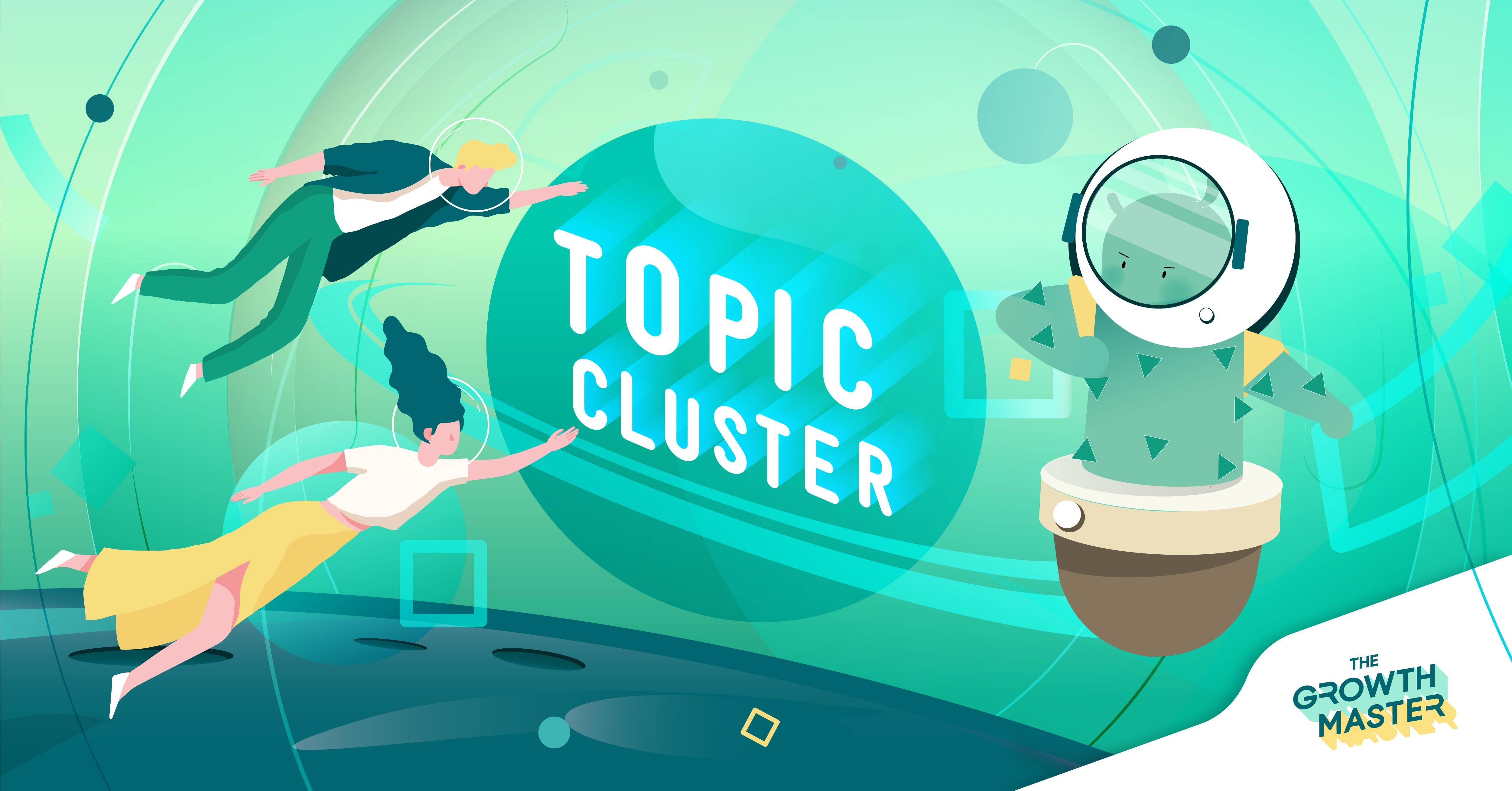 Topic Cluster คืออะไร ? ทำไมถึงสำคัญต่อการทำ SEO บนเว็บไซต์คุณ