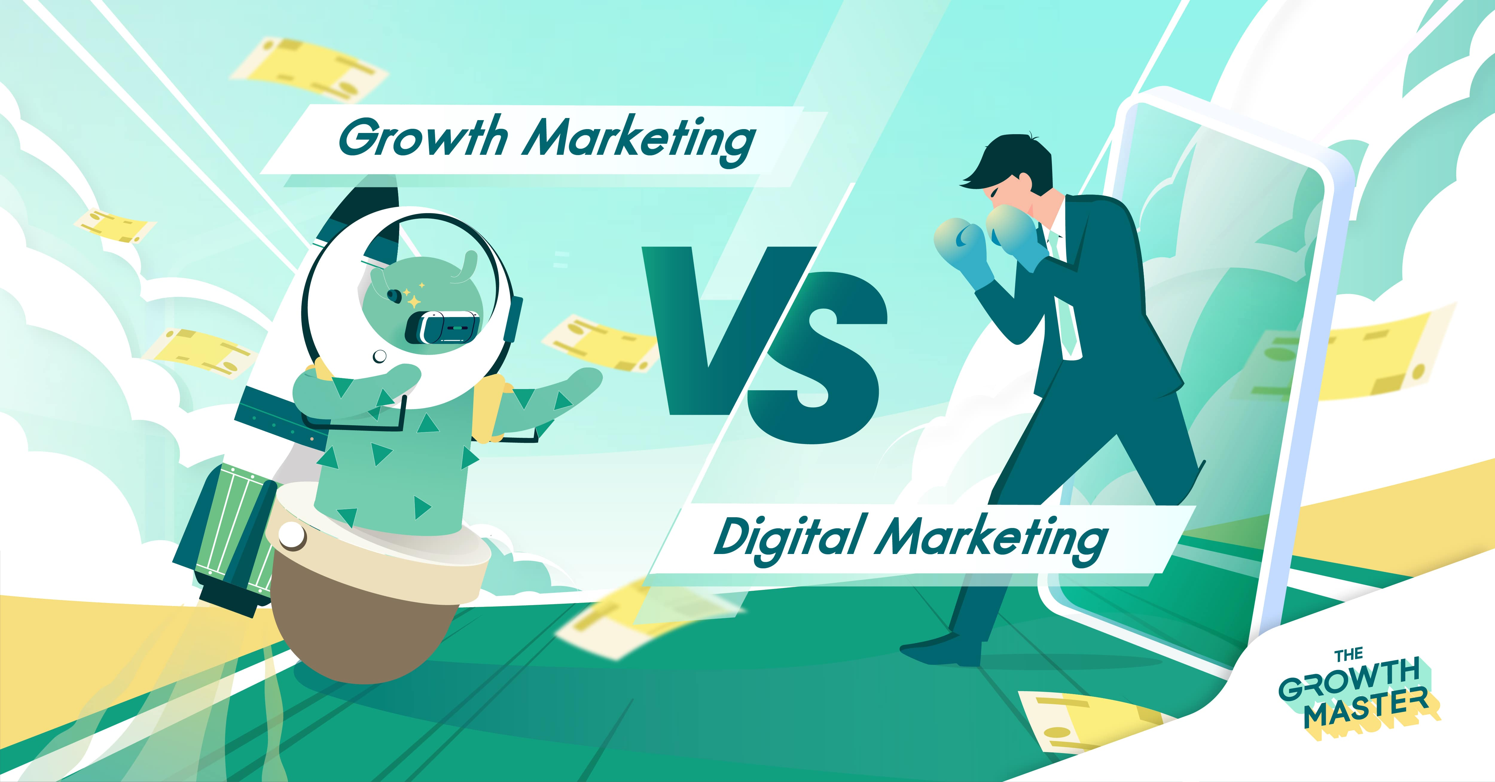Growth Marketing VS Digital Marketing กลยุทธ์ไหนที่สร้างการเติบโตให้กับธุรกิจของคุณได้มากกว่า