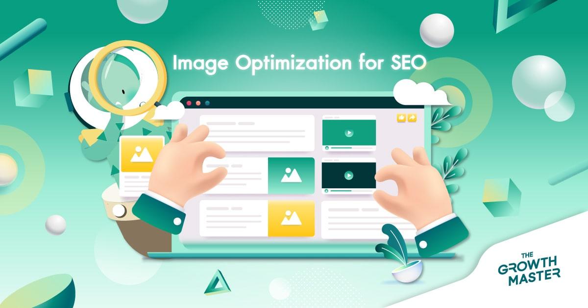 7 วิธีการทำ Image Optimization สำหรับรูปภาพบนเว็บไซต์เพื่ออันดับ SEO ที่ดีขึ้น