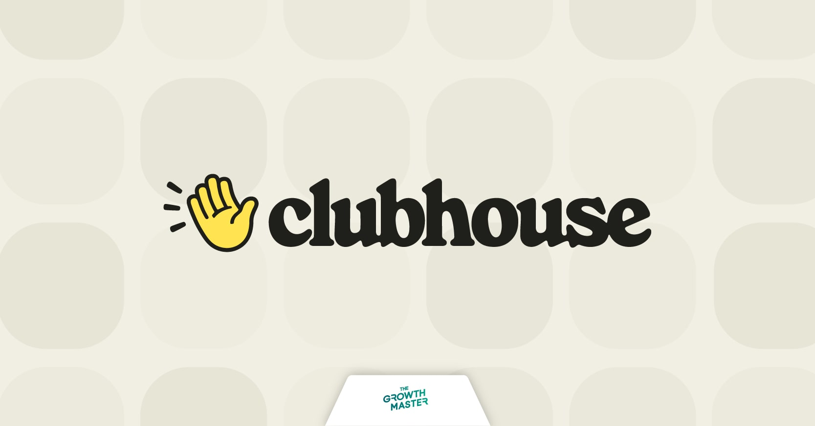 CASE STUDY: Clubhouse ทำอย่างไรถึงมีมูลค่า 4 พันล้านเหรียญ แม้ไม่มีโมเดลการสร้างรายได้?