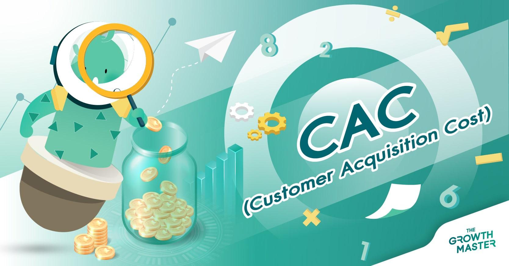Customer Acquisition Cost 102: แท้จริงแล้ว CAC คำนวณอย่างไรกันแน่?