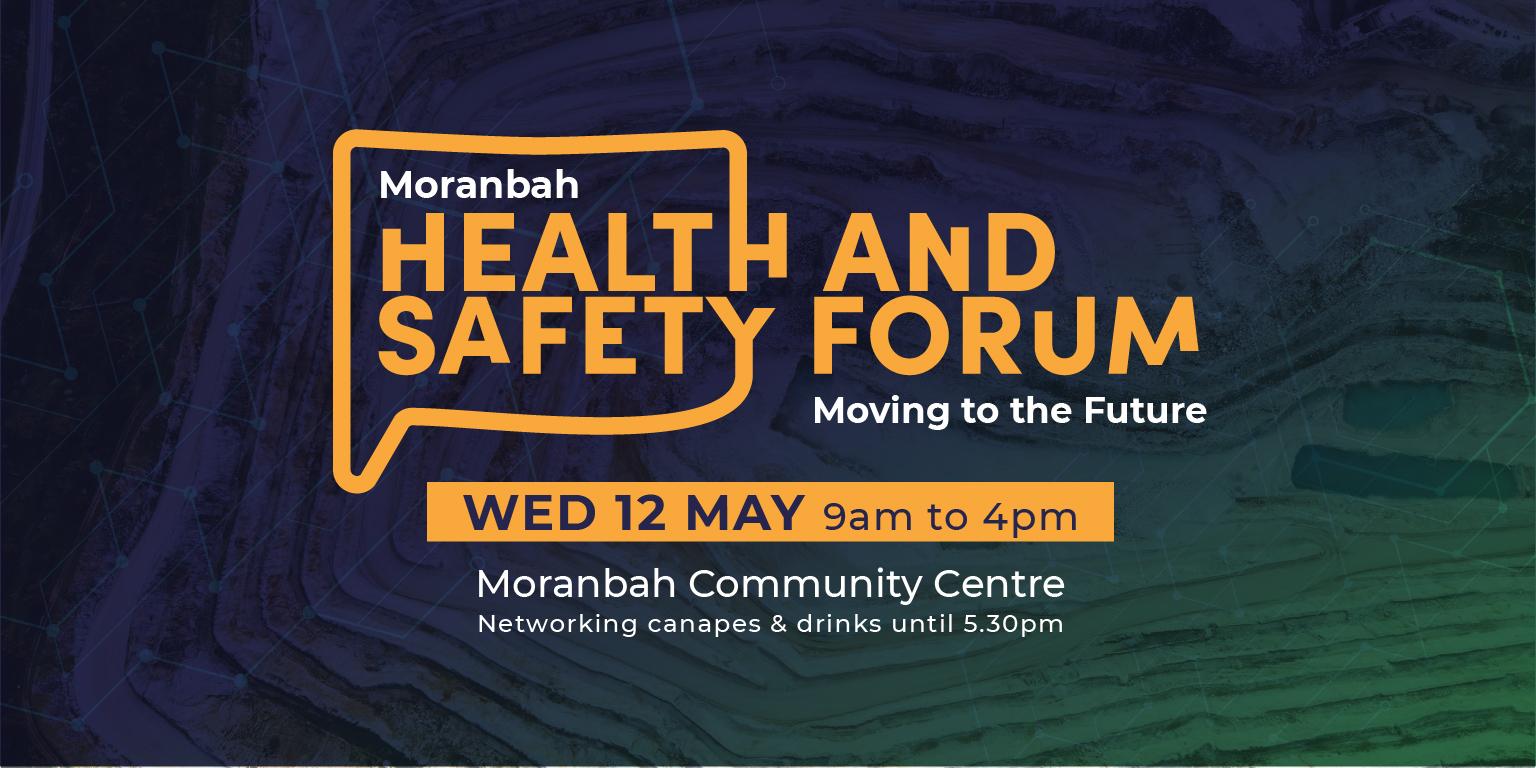 2021 Moranbah Health & Safety Forum