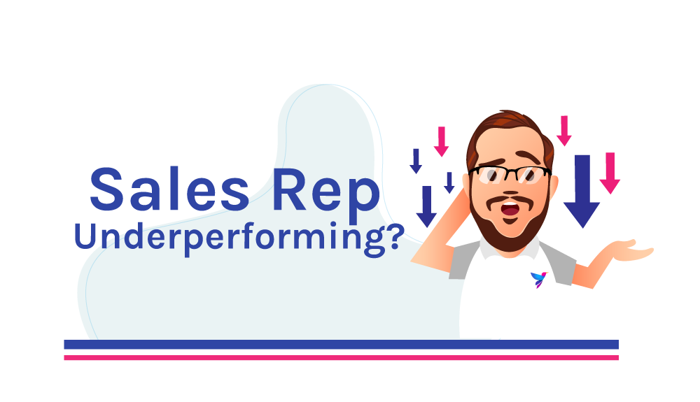 Sales Rep Underperforming? Try This.