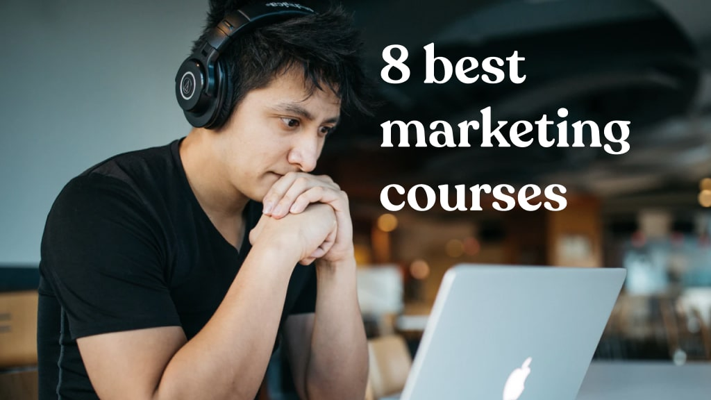 8 best digital marketing courses in 2021 (free + paid)