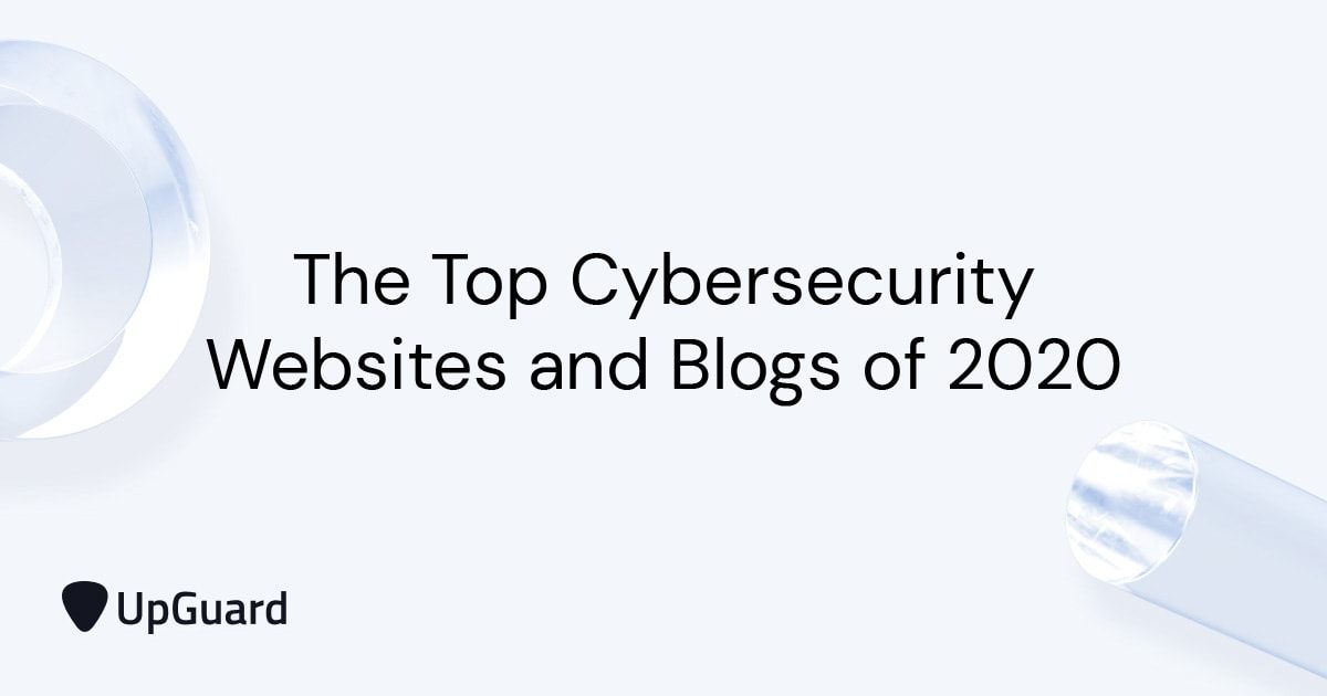 The Top Cybersecurity Websites and Blogs of 2020
