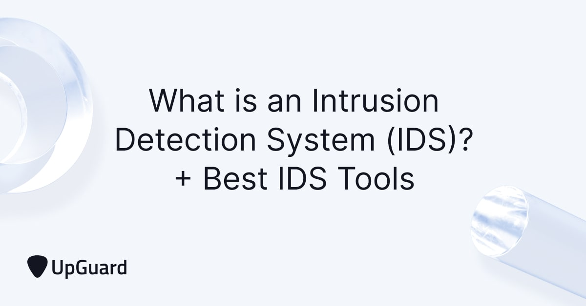 What is an Intrusion Detection System (IDS)? + Best IDS Tools