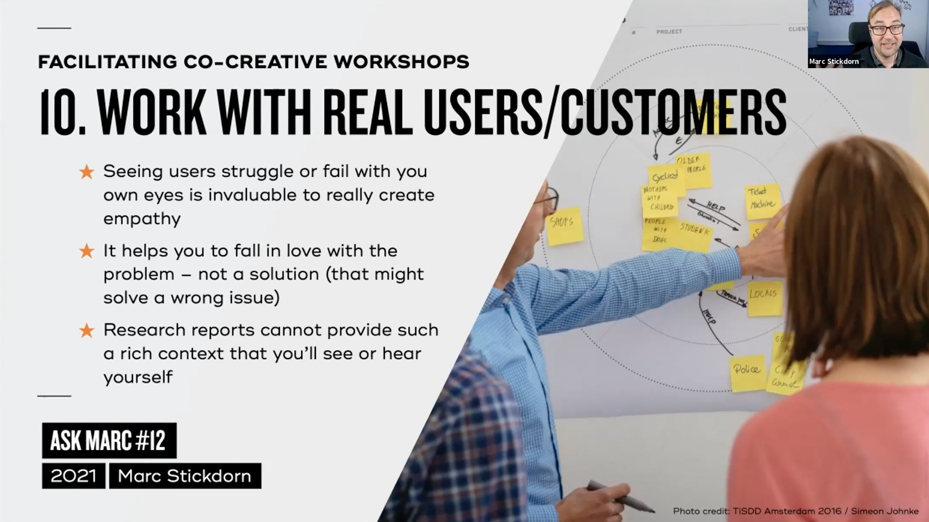 Tip 10: work with real users/customers