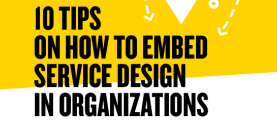 yellow and white background with black text: 10 tips on how to embed service design in organizations