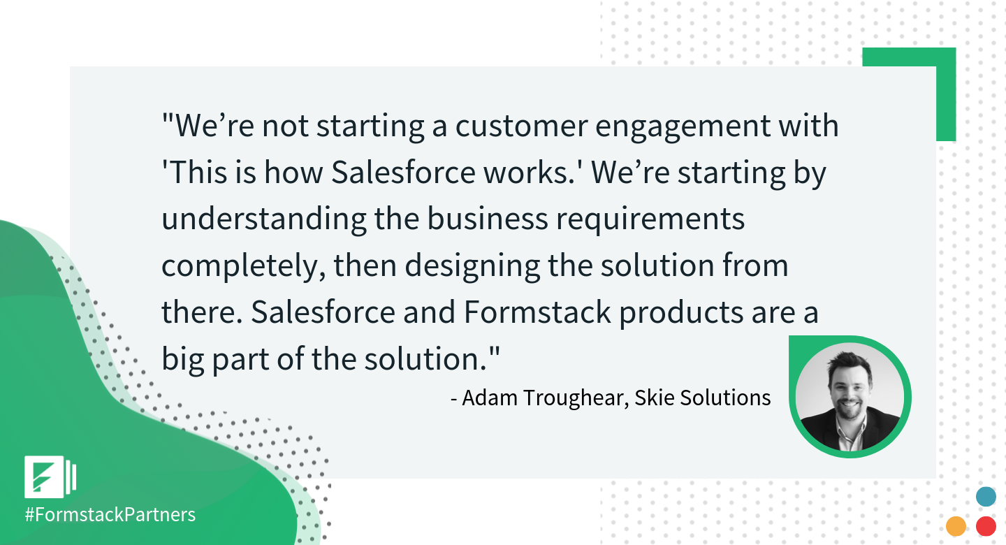 Adam Troughear of Skie Solutions discusses Salesforce and Formstack