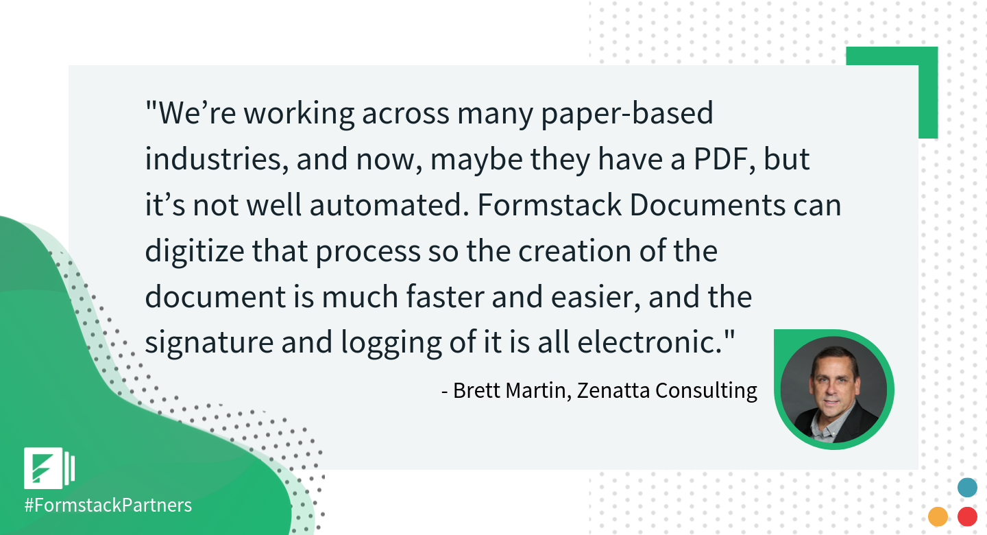 Brett Martin of Zenatta Consulting discusses Formstack Documents