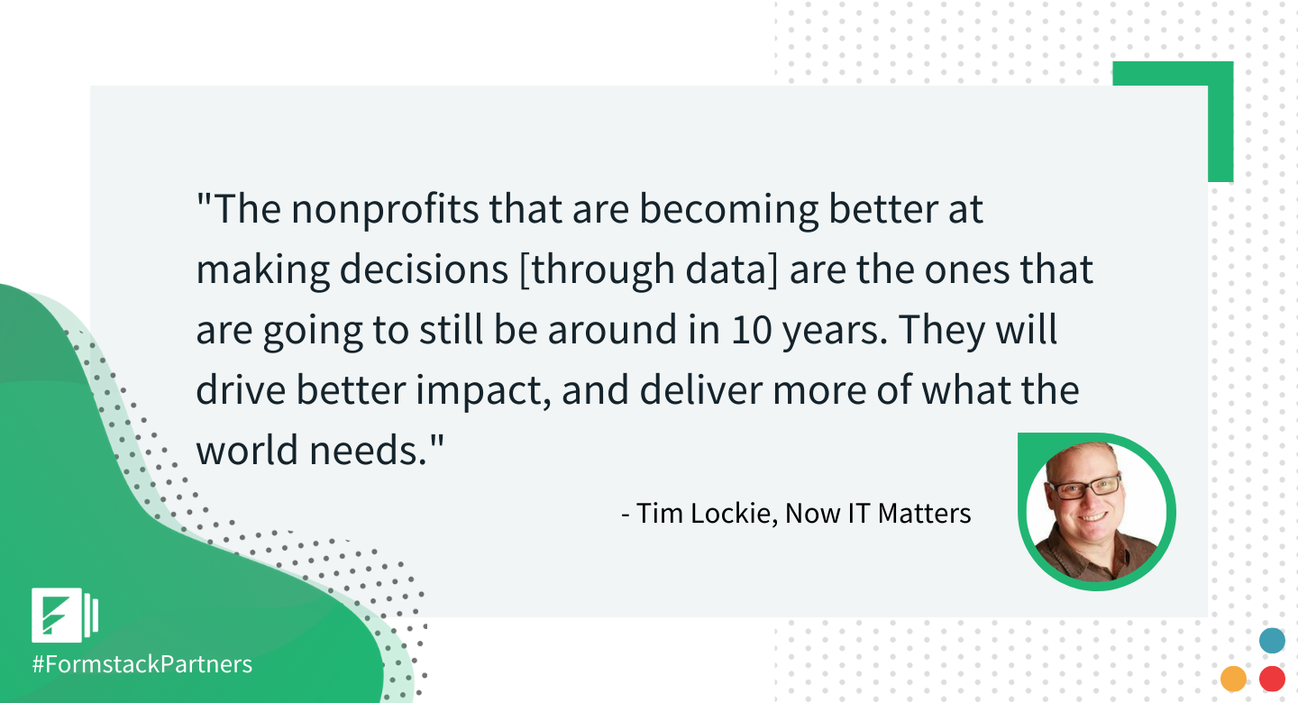 Tim Lockie of Now IT Matters discusses nonprofits use of data