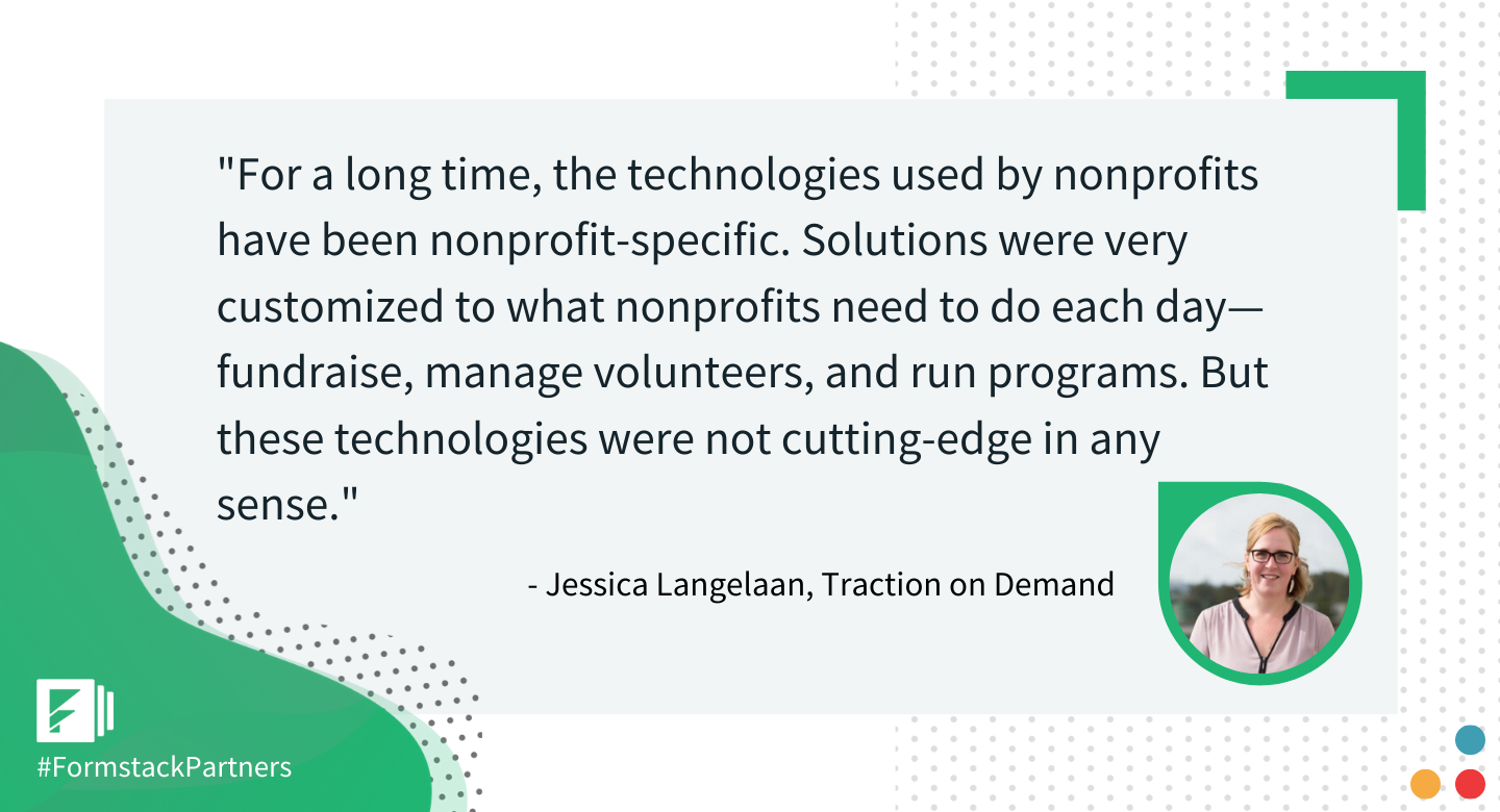 Jessica Langelaan of Traction on Demand discusses technology for non-profits.