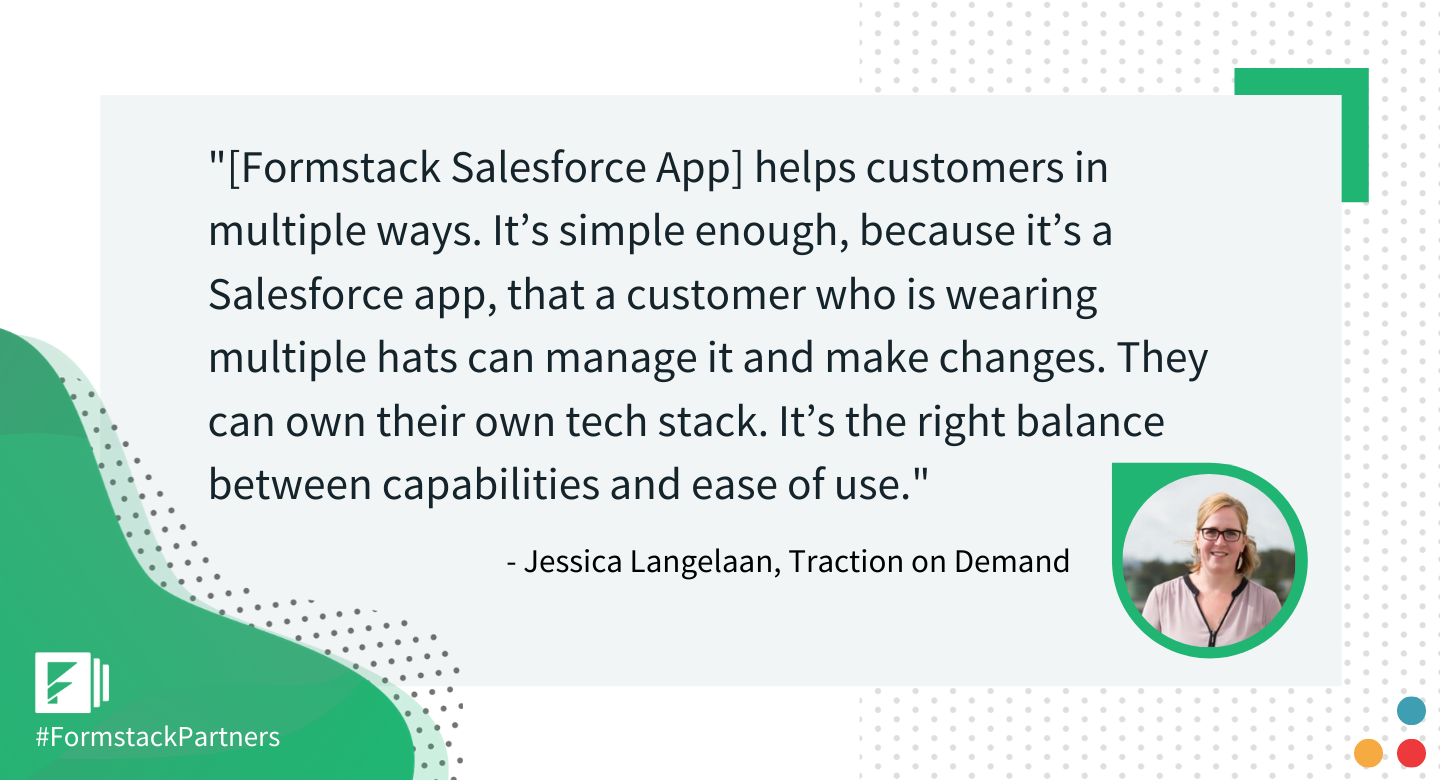 Jessica Langelaan of Traction on Demand discusses Formstack Salesforce App ease of use for nonprofits.