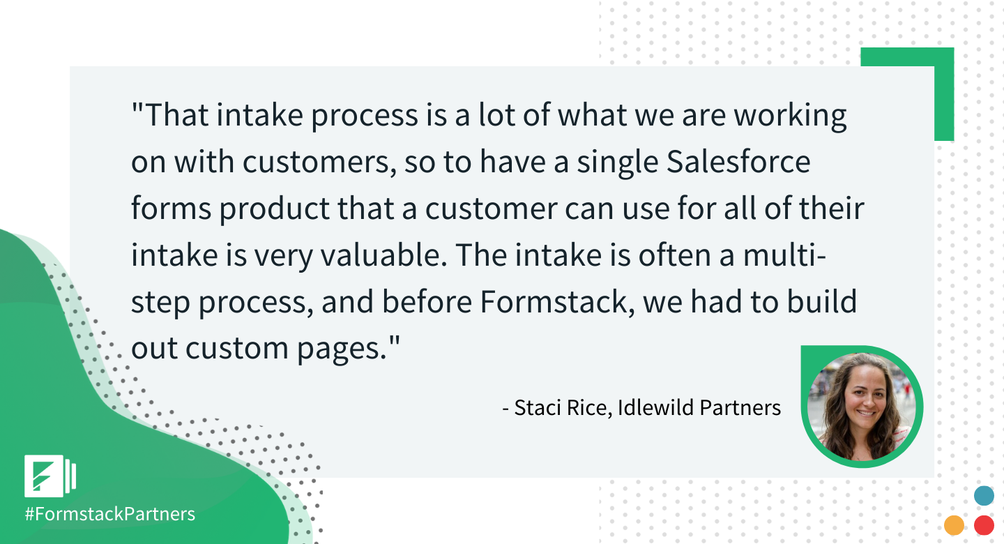 Staci Rice of Idlewild Partners discusses ease of use with the Formstack Salesforce App for nonprofits.
