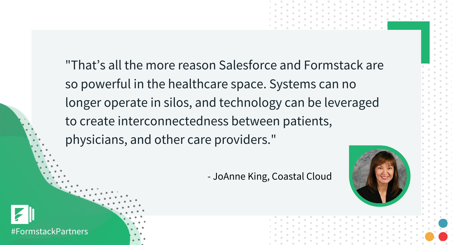 JoAnne King of Coastal Cloud discusses the benefits of Formstack and Salesforce for healthcare.