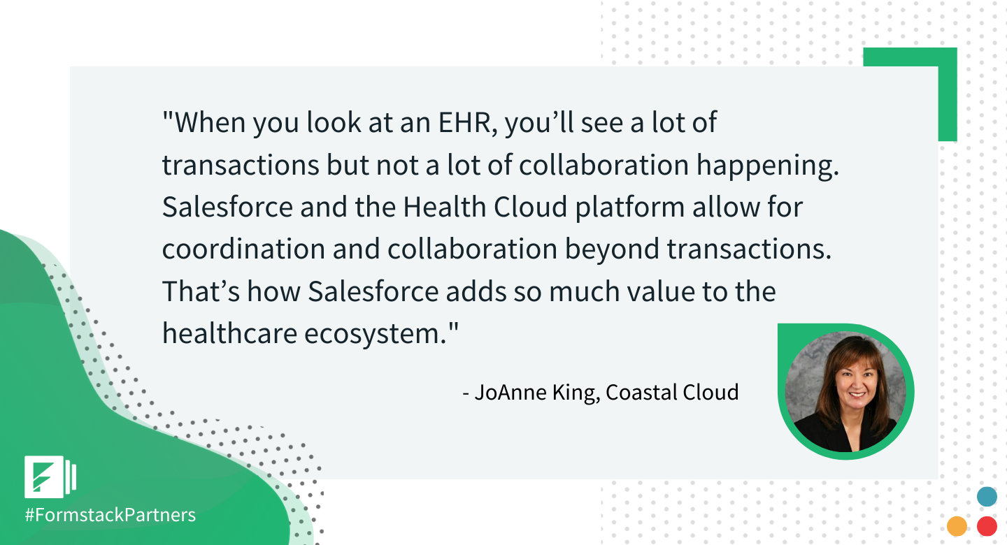 JoAnne King of Coastal Cloud discusses the benefits of Salesforce for the healthcare industry.