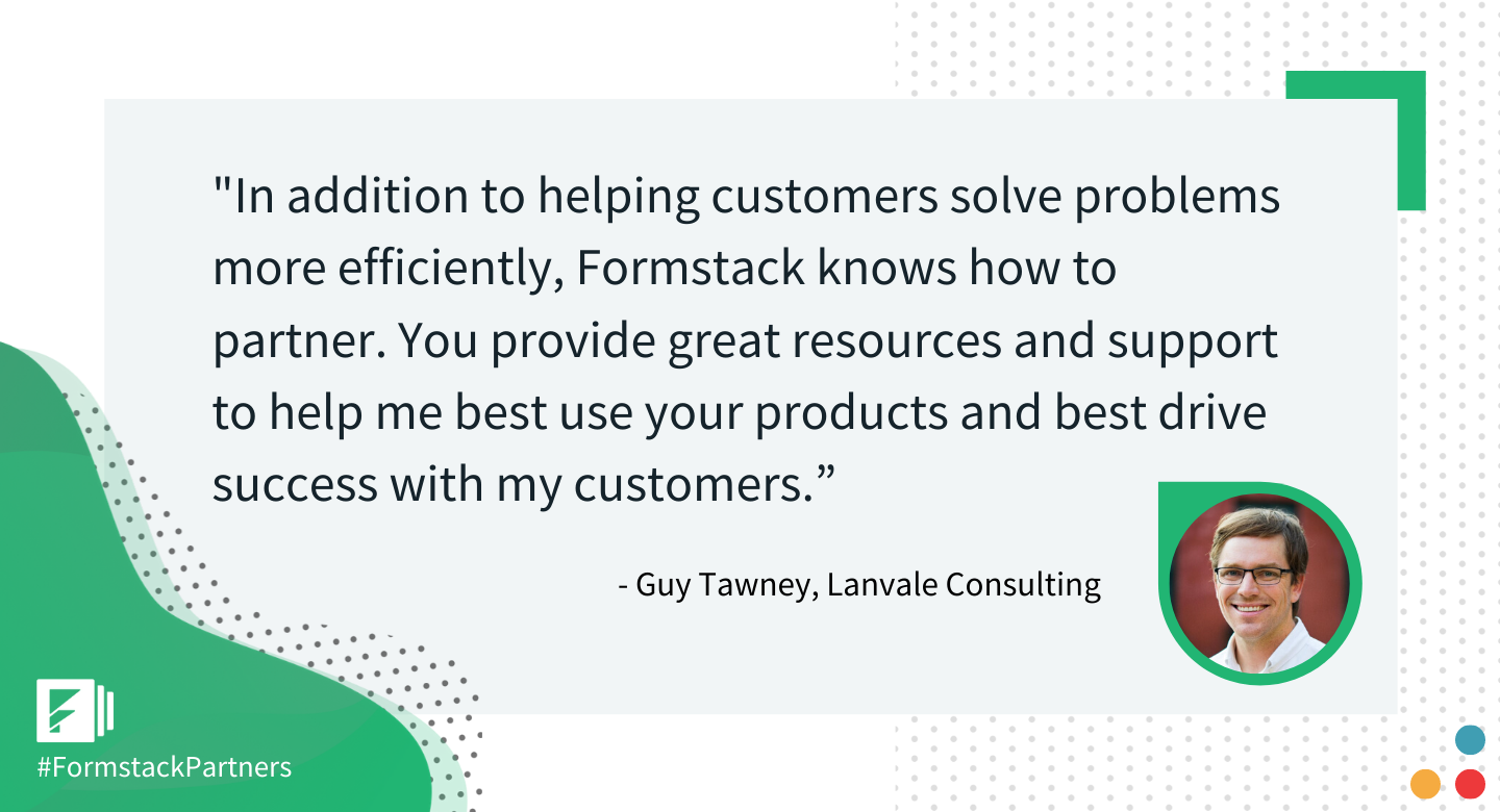 Guy Tawney of Lanvale Consulting discusses partnering with Formstack.