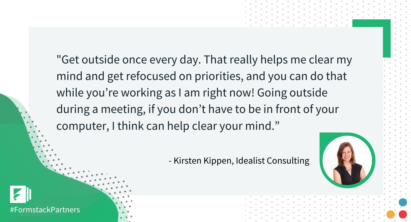 Kirsten Kippen of Idealist Consulting gives her best workplace productivity tip.