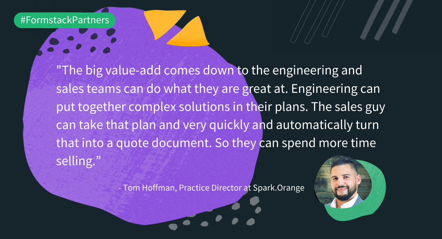 Tom Hoffman of Spark.Orange discusses the value of Formstack Documents for their customers.