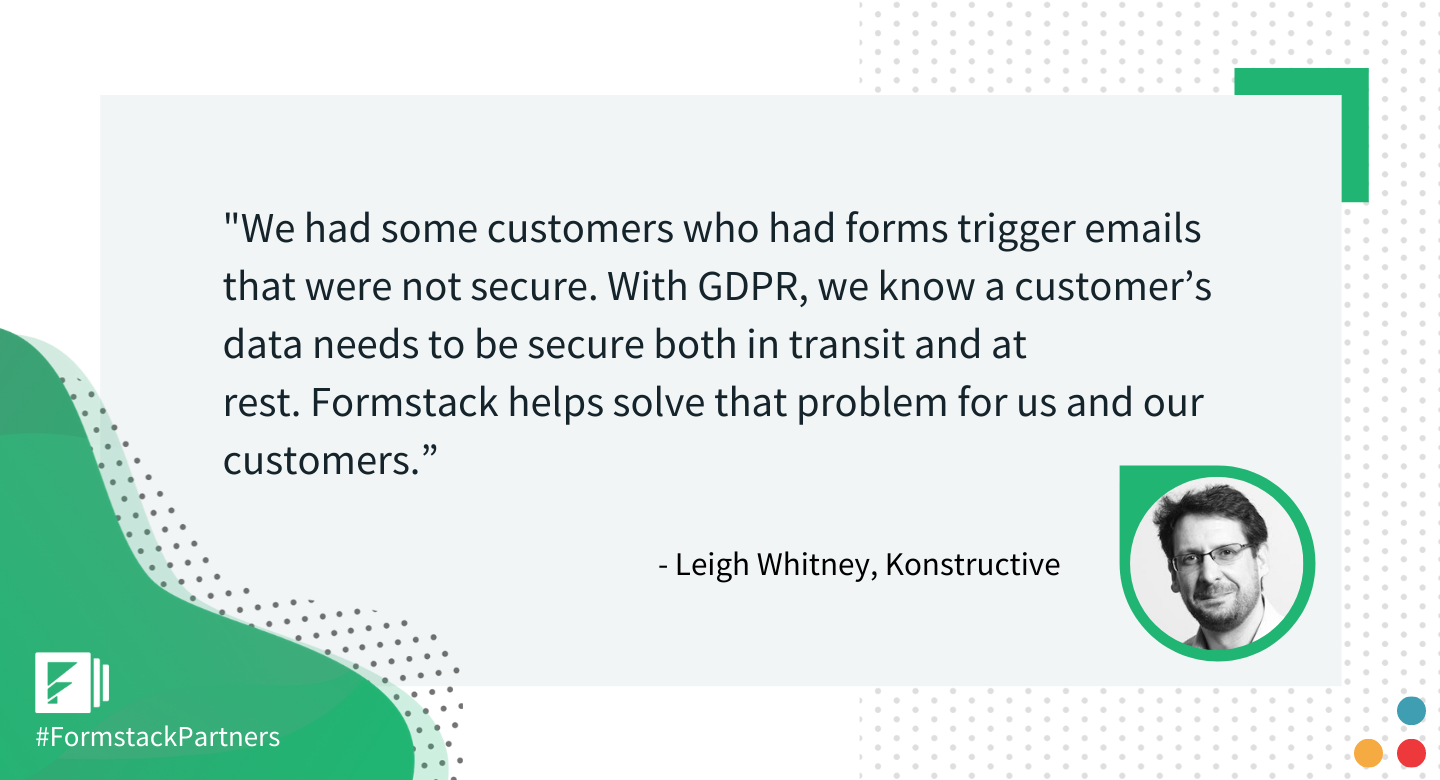 Leigh Whitney of Konstructive discusses how Formstack helps customers maintain GDPR compliance.