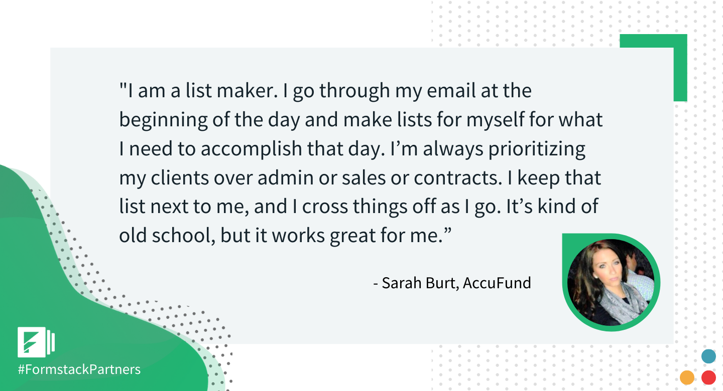 Sarah Burt of AccuFund gives her best workplace productivity tip.