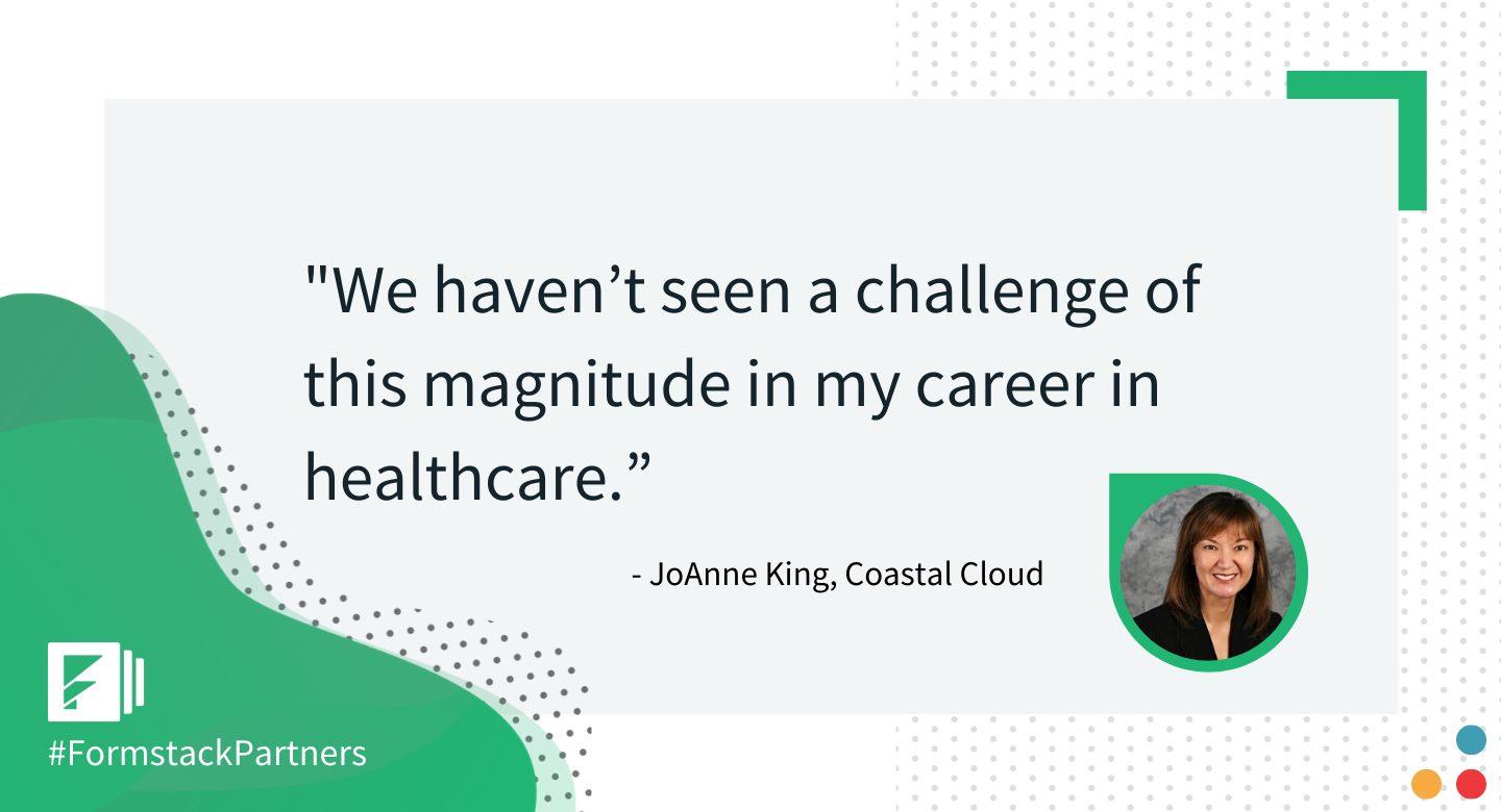 JoAnne King of Coastal Cloud discusses the magnitude of COVID-19 on the healthcare industry