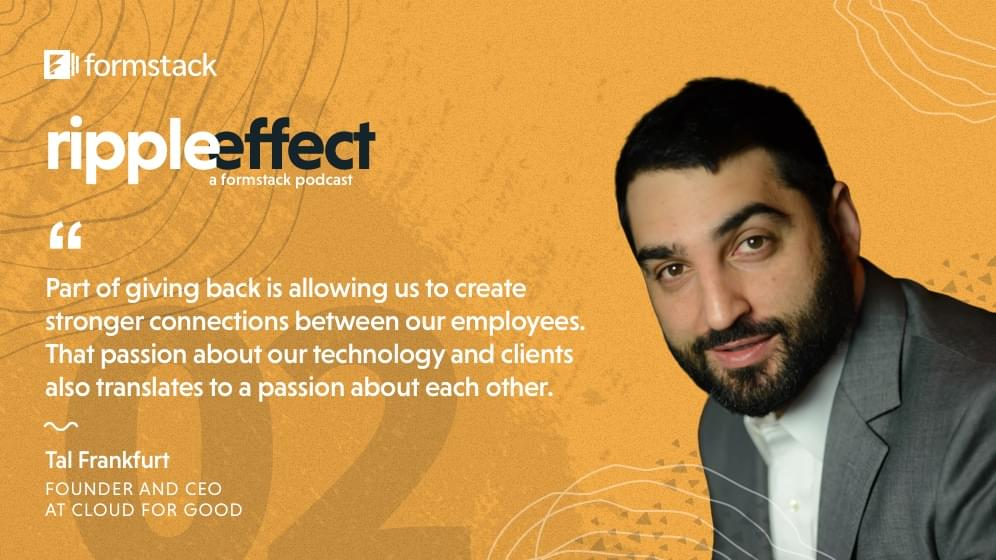 Tal Frankfurt of Cloud for Good discusses giving back on Ripple Effect Podcast