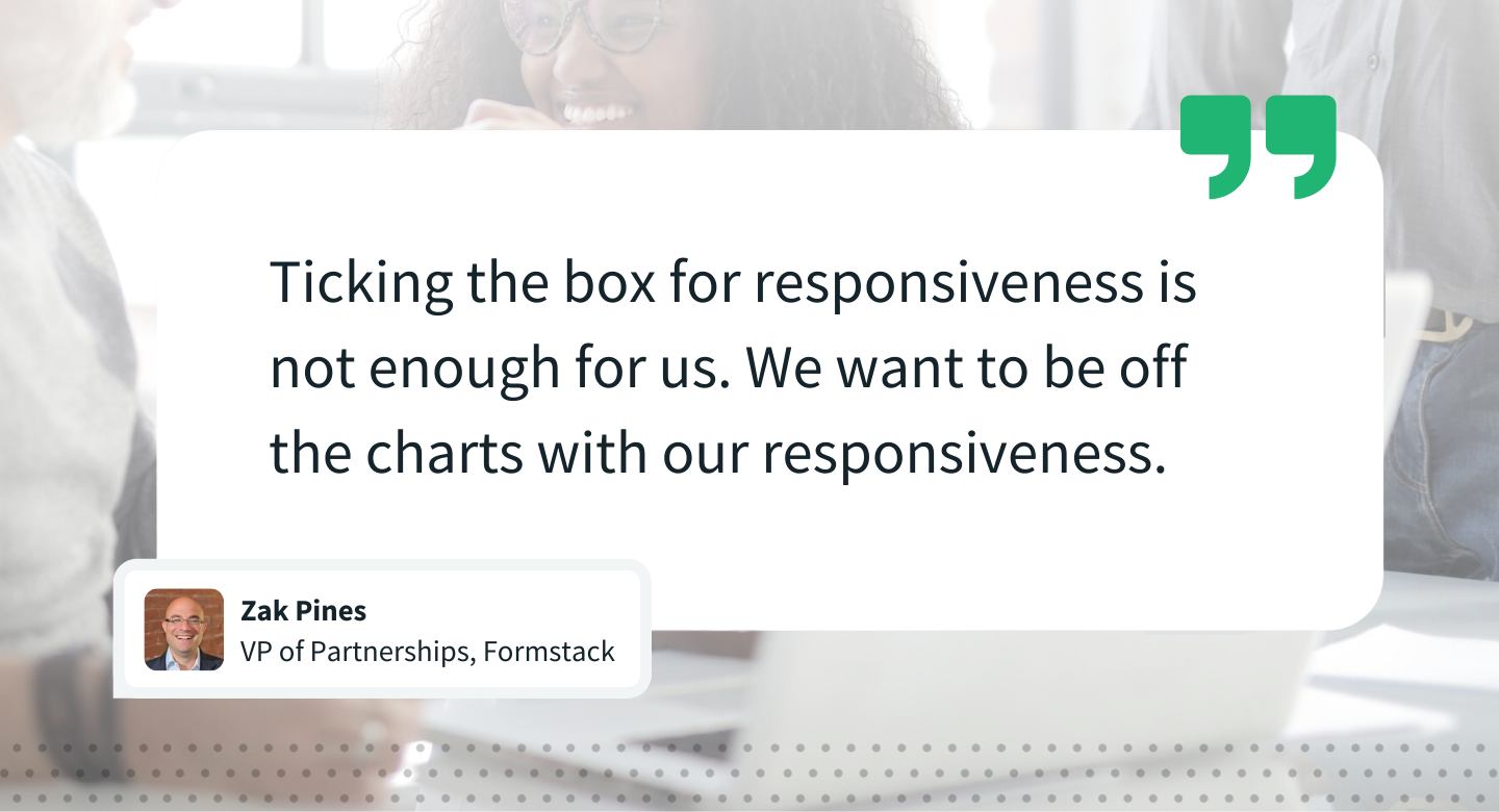 Quote by Zak Pine VP of Partnerships, Formstack