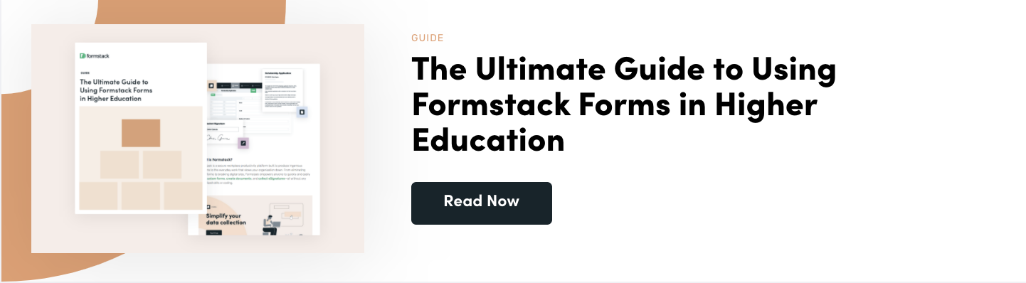The Ultimate Guide to Using Formstack Forms in Higher Education