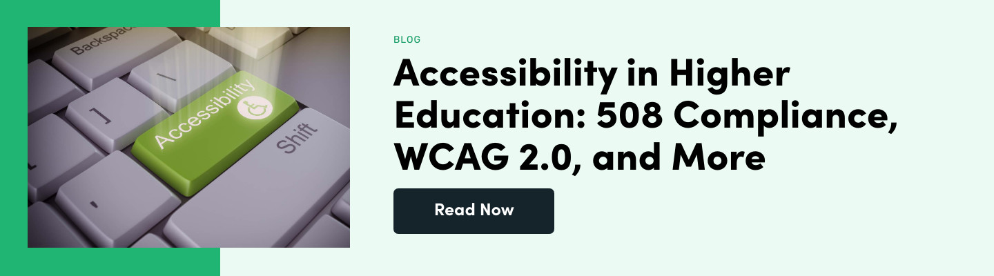 Accessibility in Higher Education: 508 Compliance, WCAG 2.0, and More