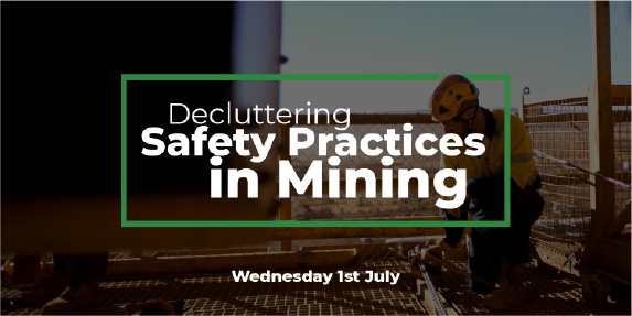 Decluttering Safety Practices in Mining