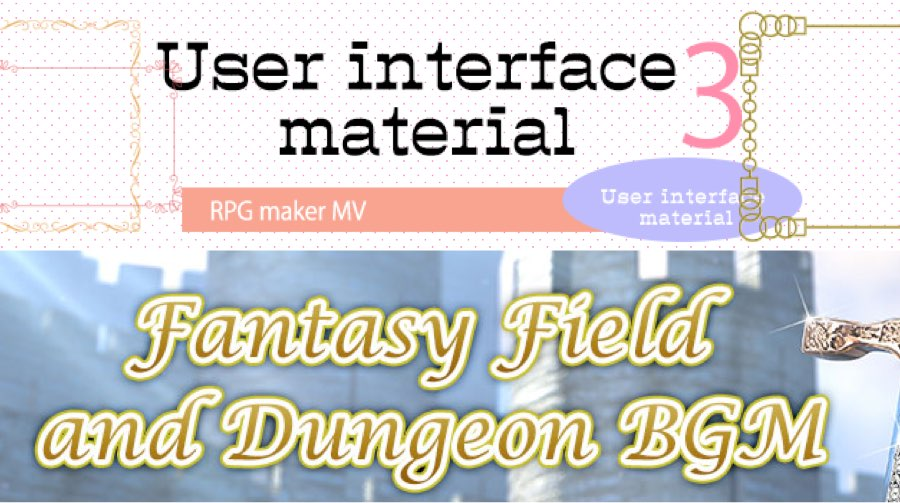 New Releases: User Interface Material 3, Fantasy Field and Dungeon BGM