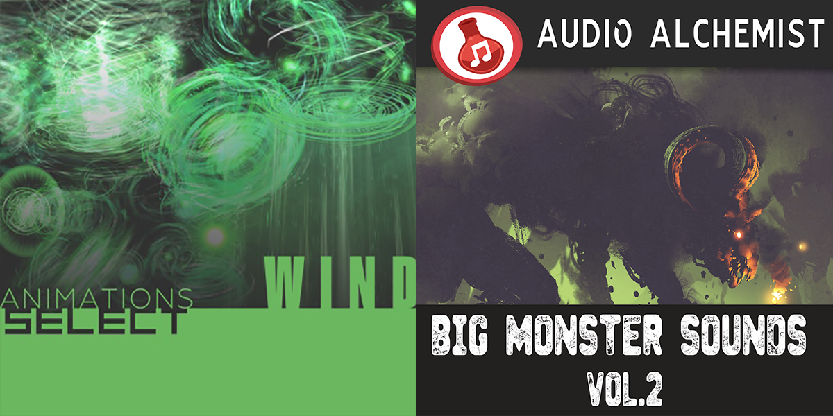 New Releases: Animations Select - Wind, Big Monster Sounds Vol 2