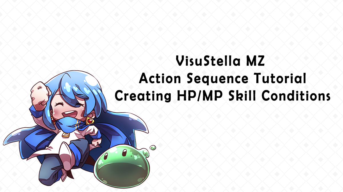 VisuStella MZ Action Sequence Series: Creating HP/MP Skill Conditions
