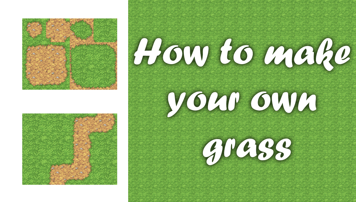 Making a Custom Grass Autotile from Scratch