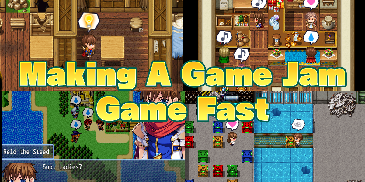 4 Ways to make a Game Jam Game Fast