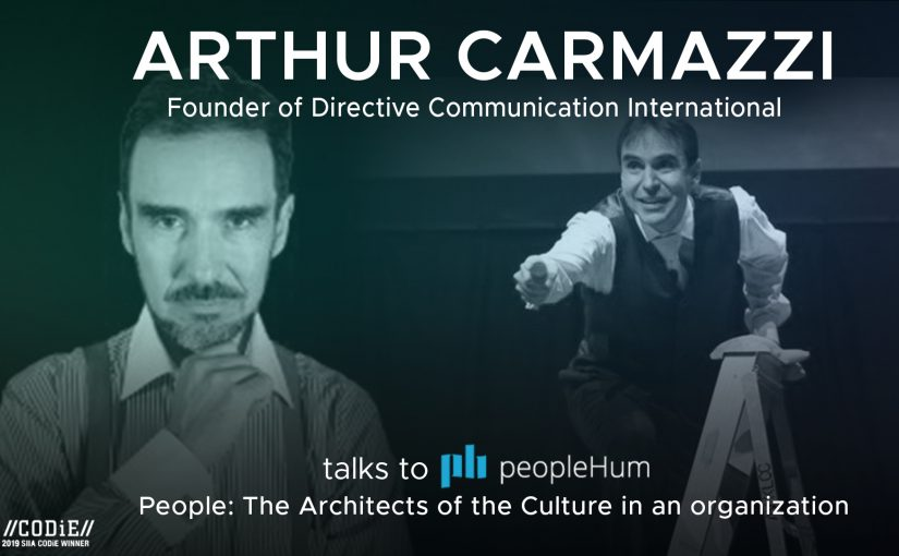 People: The architects of the culture in an organization- Arthur Carmazzi [Interview]