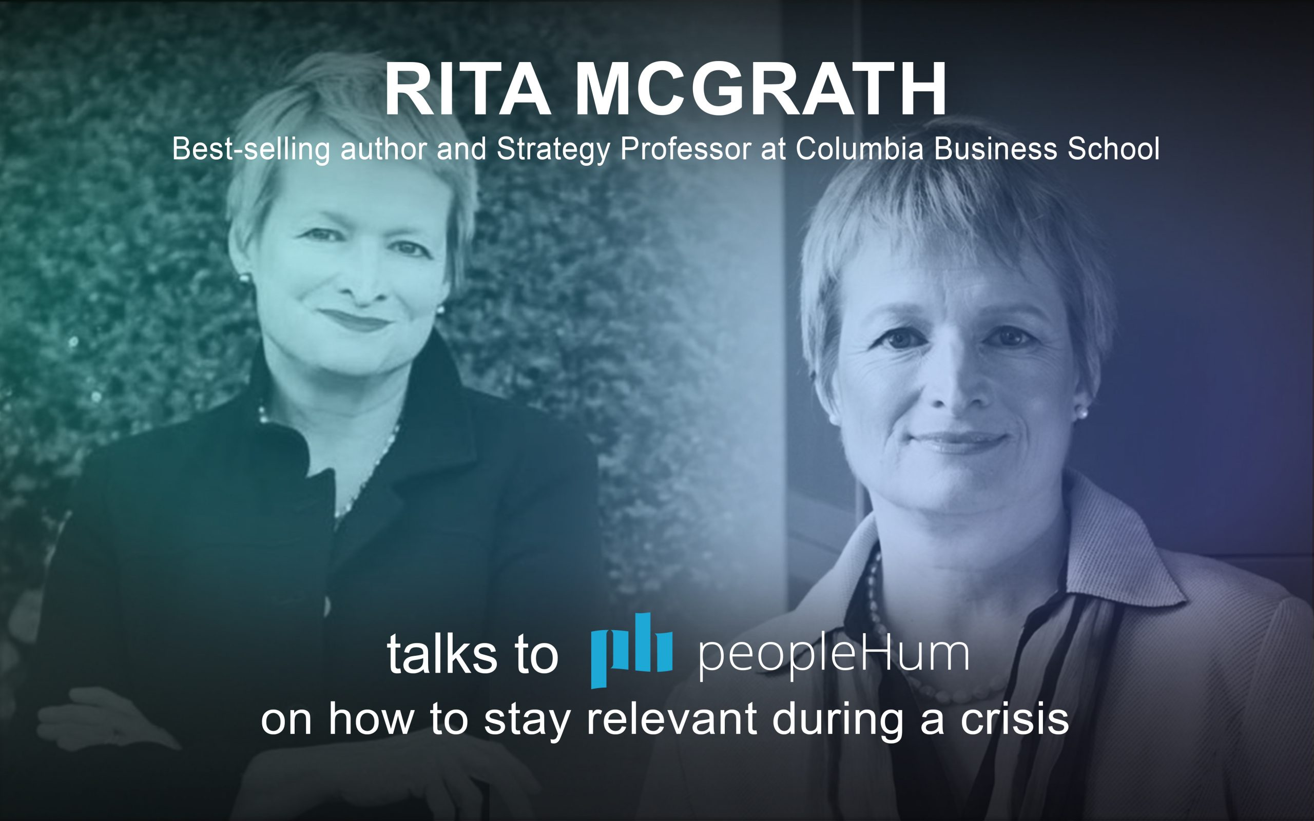 How to stay relevant during a crisis - Rita McGrath [Interview]