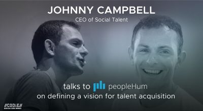 Defining a vision for talent acquisition- Johnny Campbell [Interview]