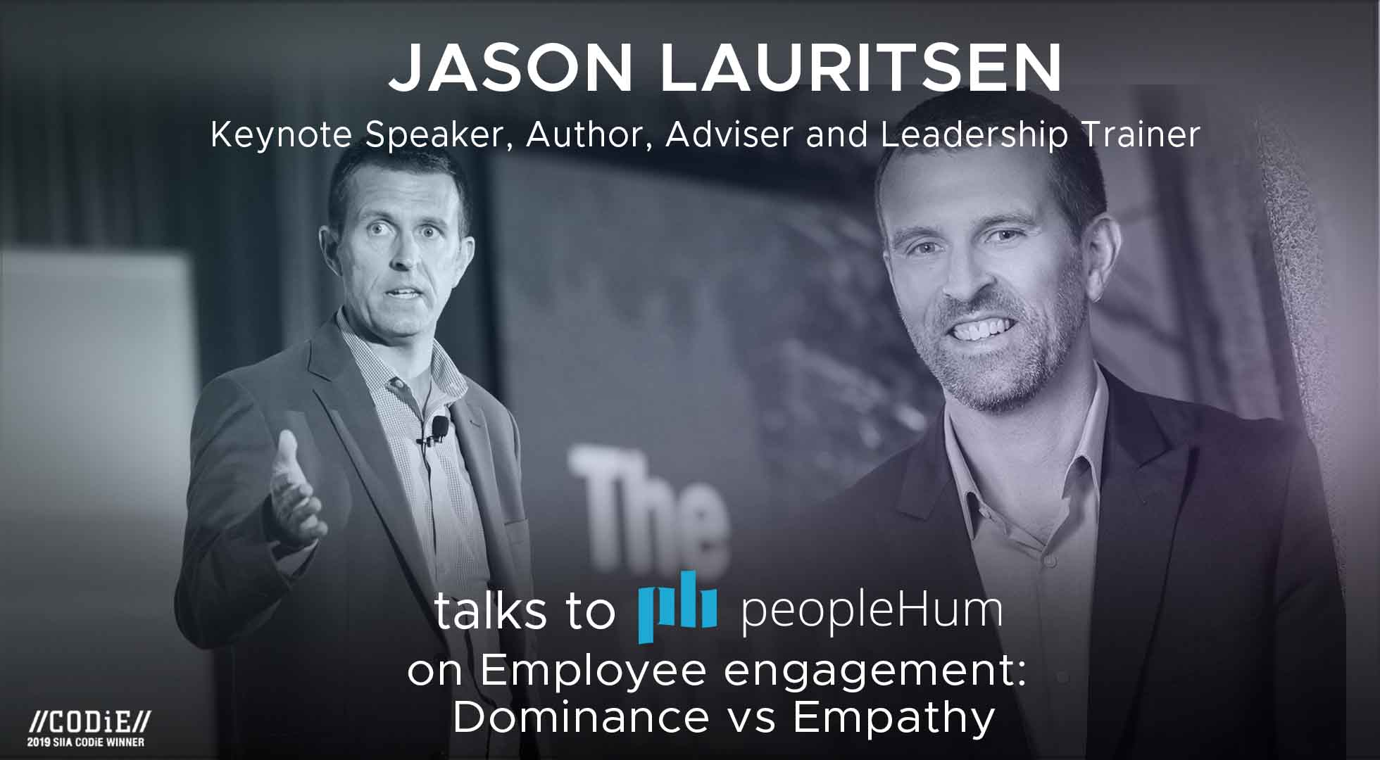 Employee engagement: Dominance vs Empathy- Jason Lauritsen [Interview]