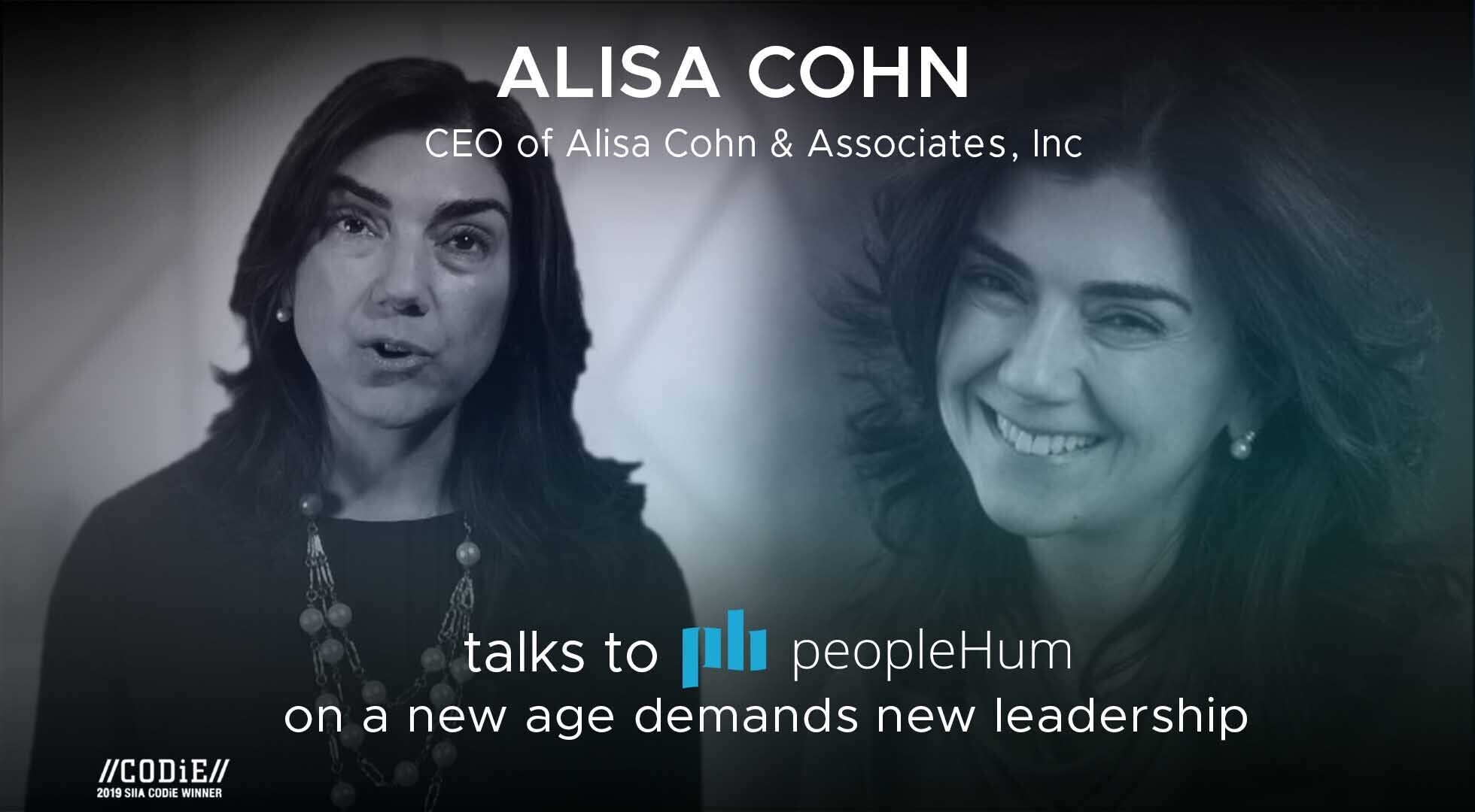 A new age demands new leadership- Alisa Cohn [Interview]