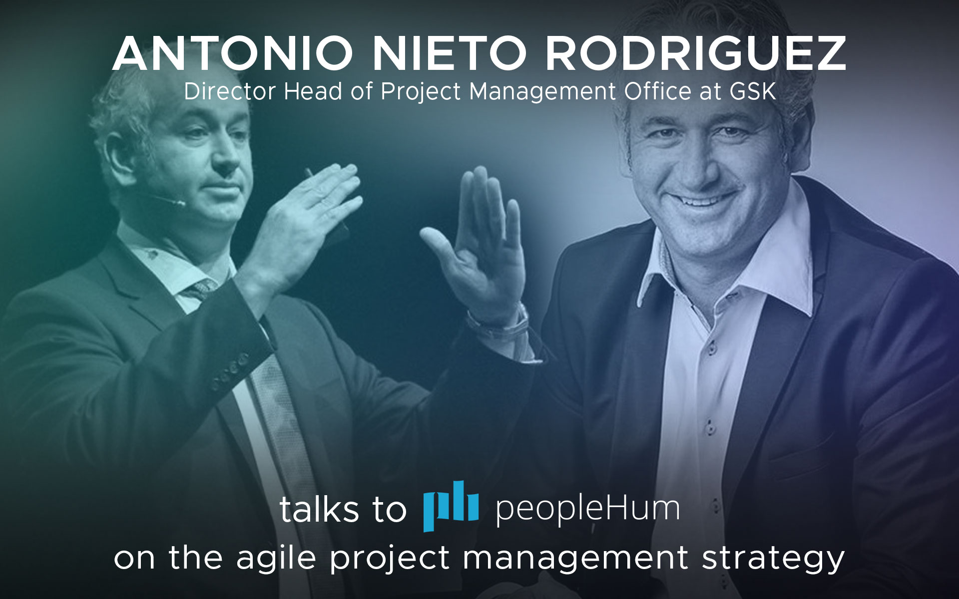 The Agile project management strategy - Antonio Nieto Rodriguez [Interview]