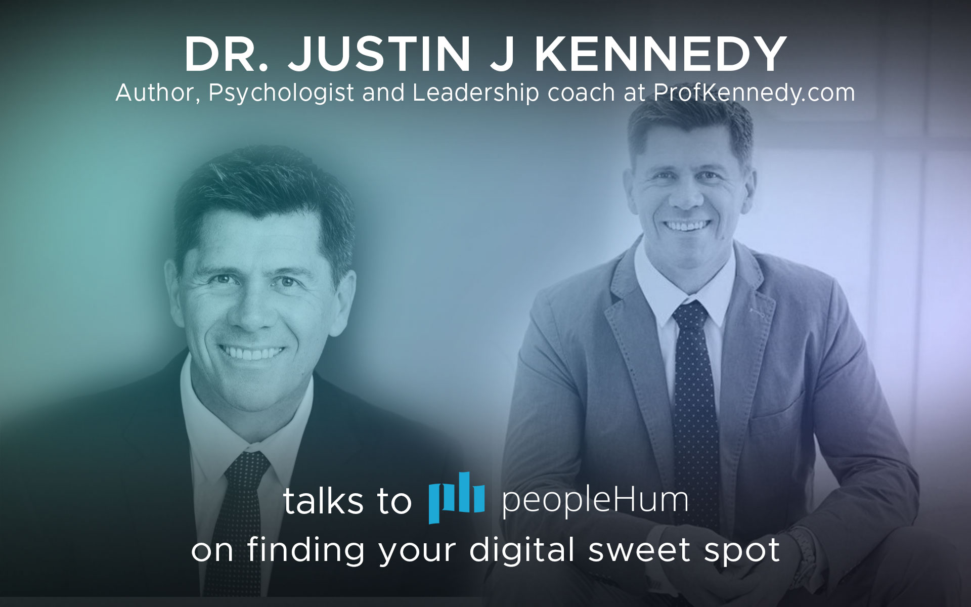 Finding your digital sweet spot - Dr. Justin J Kennedy [Interview]