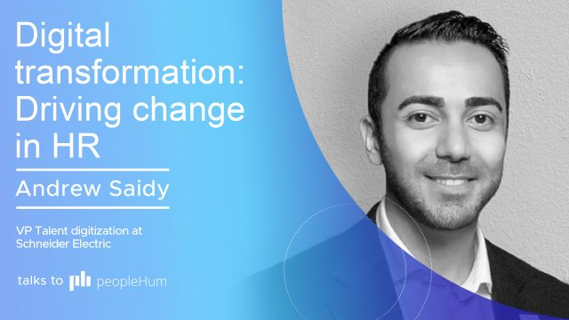 Digital transformation: Driving change in HR ft. Andrew Saidy peopleHum