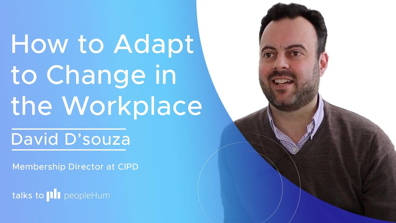 How to adapt to change in the workplace ft. David D'Souza peopleHum