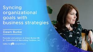 Syncing organizational goals with business strategies ft. Dawn Burke - peopleHum
