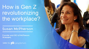 How is Gen Z revolutionizing the workplace? ft. Susan McPherson peopleHum