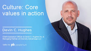 Culture: Core values in action ft. Devin C. Hughes peopleHum