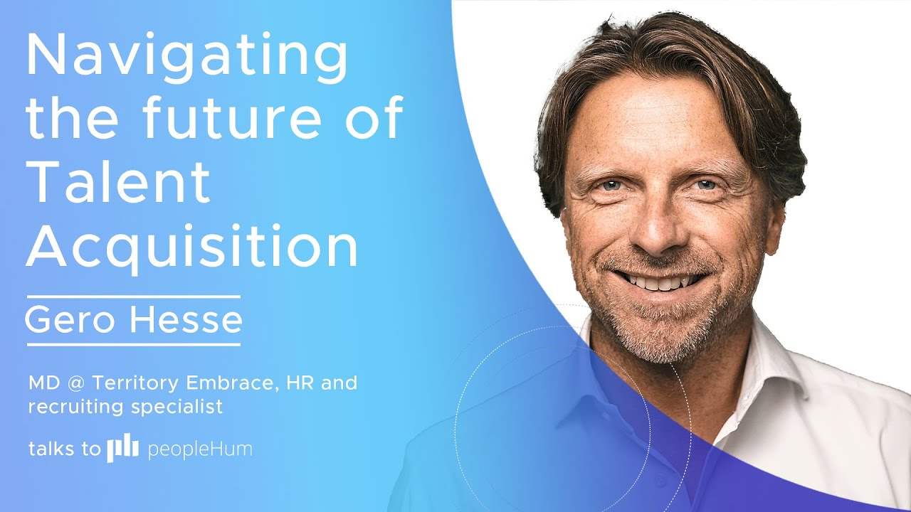 Navigating The Future Of Talent Acquisition ft. Gero Hesse peopleHum